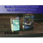 Trailer Brake Controller Installation - 2003 Ford F250