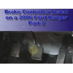 Trailer Brake Controller Installation - 2006 Ford Ranger Part 2