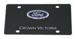 Ebony Finished Stainless Steel License Plate Crown Victoria with Ford Logo Chrome