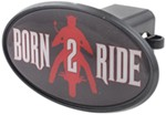 "Born 2 Ride 2"" Trailer Hitch Receiver Cover - ABS Plastic"