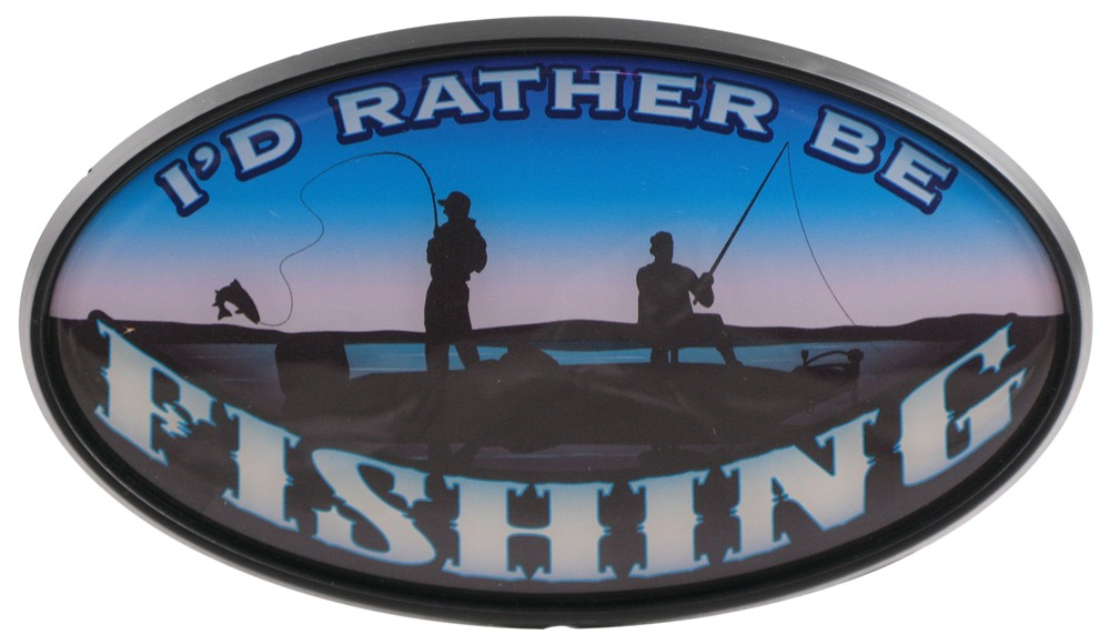 I 39 d rather be fishing 2 trailer hitch receiver cover for Rather be fishing