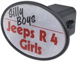 "Silly Boys Jeeps R 4 Girls 2"" Trailer Hitch Receiver Cover"