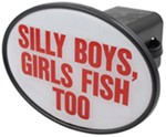 "Silly Boys Girls Fish Too 2"" Trailer Hitch Receiver Cover"