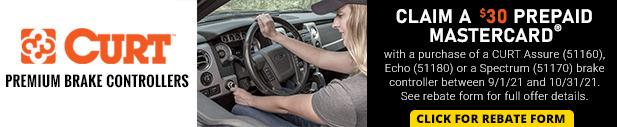 Curt - $30 Mail in Rebate on select Premium Brake Controllers - 9/1/21 - 10/31/21