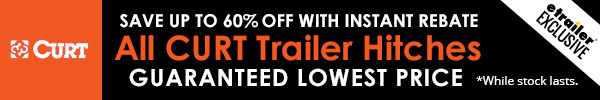 Save up to 60% off All Curt Trailer Hitches