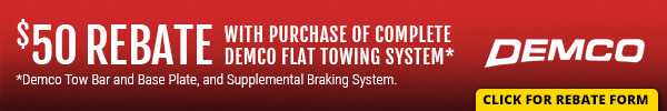 $50 Mail In Rebate with Purchase of Complete Demco Flat Towing System