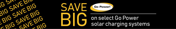 Save Big on select Go Power solar charging systems