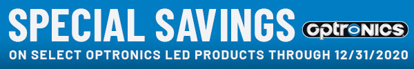 Special Savings on Select Optronics LED Products Through 12/31/2020