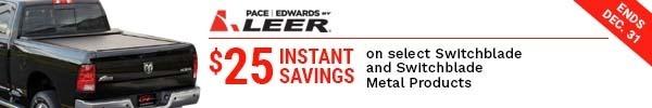 Pace Edwards - $25 DPP - Switchblade and Switchblade Metal - Oct 15-Dec 31