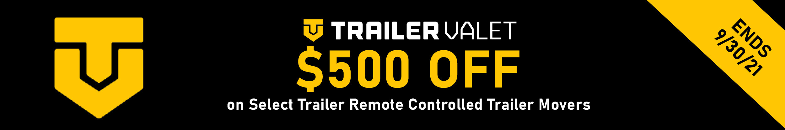 Trailer Valet - $500 off select Remote Controlled Trailer Movers - 9/3 thru 9/30