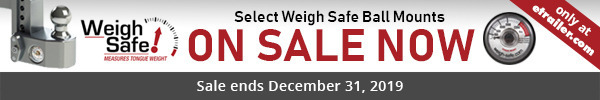 Save Now on Select Weigh Safe Ball Mounts