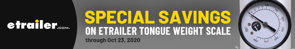 Special Savings on etrailer tongue weight scale through oct 23, 2020