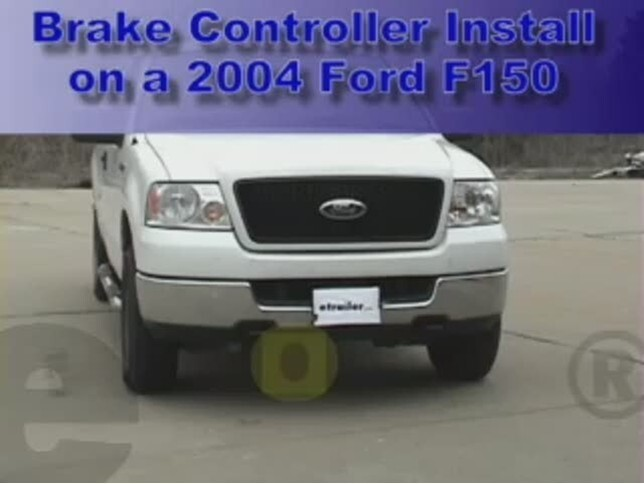 Trailer Brake Controller Installation 2004 Ford F150 Video Etrailer