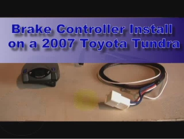 Trailer Brake Controller Installation 2007 Toyota Tundra Video Rhetrailer: 2007 Tundra Wiring Diagram At Gmaili.net
