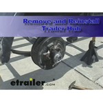 Remove and Reinstall a Trailer Hub Review