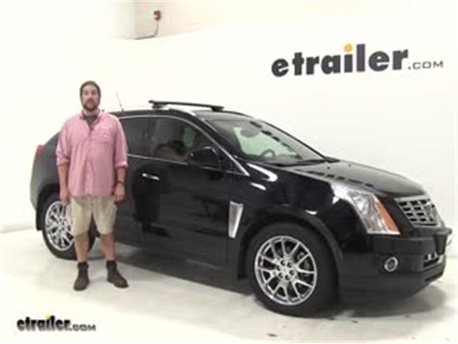 Rhino Rack Roof Rack Review 2014 Cadillac Srx Video Etrailer Com