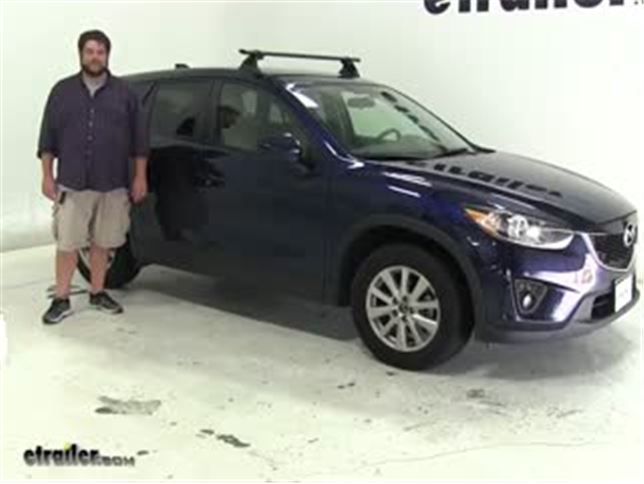 Yakima Roof Rack Review - 2013 Mazda CX-5 Video | etrailer.com
