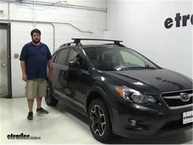 Yakima Roof Rack Review   2014 Subaru XV Crosstrek Video | Etrailer.com