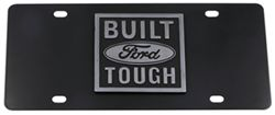 Ebony Finished Stainless Steel License Plate Built Ford Tough Chrome