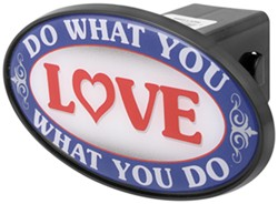 "Do What You Love/Love What You Do 2"" Trailer Hitch Receiver Cover - ABS Plastic"