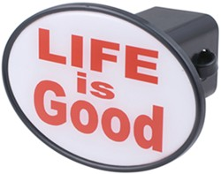 "Life Is Good 2"" Trailer Hitch Receiver Cover"