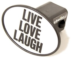 "Live Love Laugh 2"" Trailer Hitch Receiver Cover"