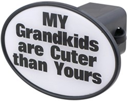 "My Grandkids Are Cuter Than Yours 2"" Trailer Hitch Receiver Cover"