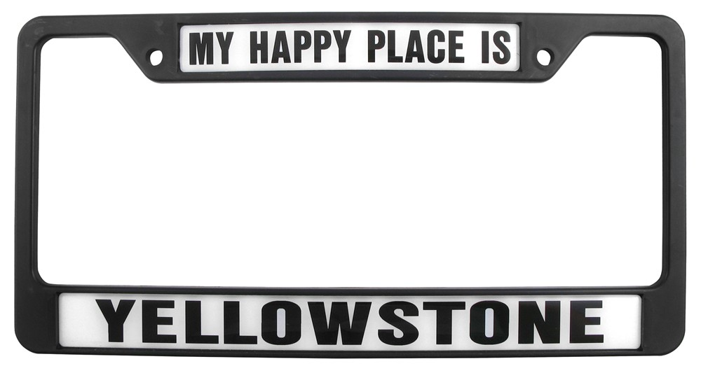 My Happy Place Is Yellowstone License Plate Frame Knockout