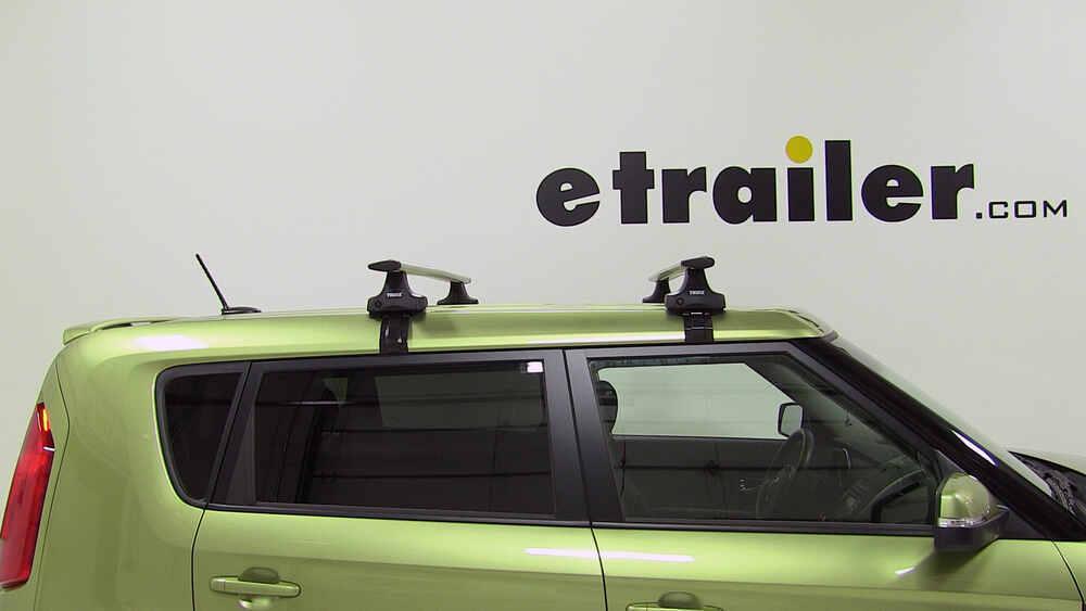 Thule Roof Rack For 2012 Kia Soul Etrailer Com