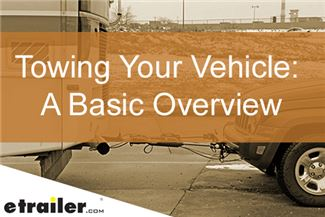 Towing Your Vehicle: A Basic Overview Article